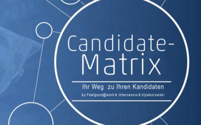 Candidate Matrix – oder: Rollende Steine auf dem Weg zum Top Kandidaten