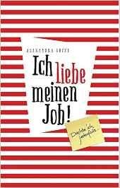 Buch Ich liebe meinen Job